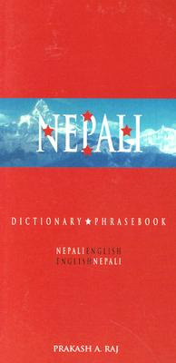 Nepali-English/English-Nepali Dictionary and Phrasebook By Raj, Prakash A.